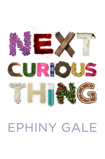 Cover of Next Curious Thing by Ephiny Gale